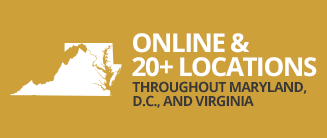 Online & 20+ Locations Throughout Maryland, D.C., and Virginia